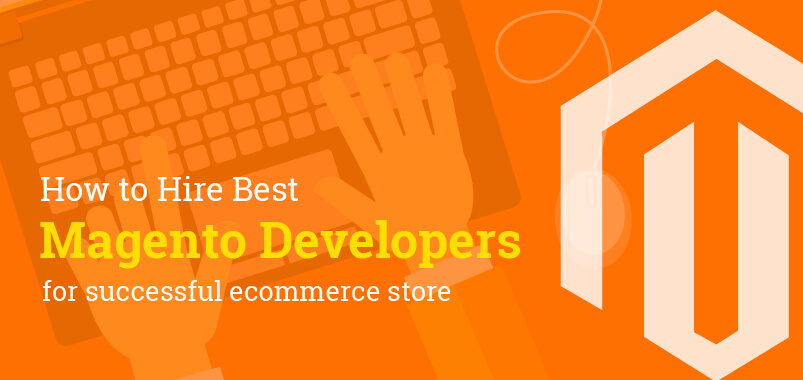 How-to-hire-best-magento-developers