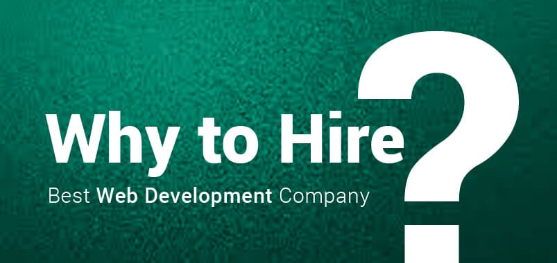 why to hire best web development company