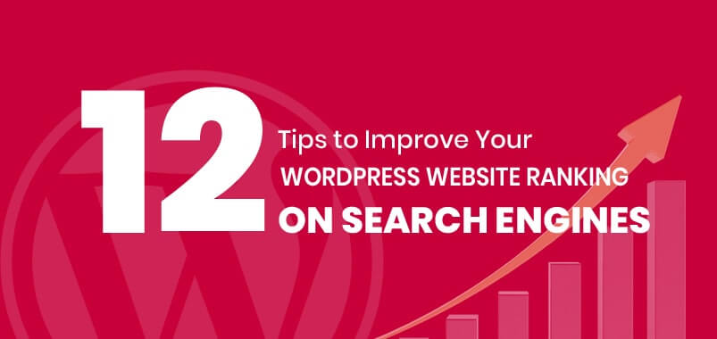 12-Tips-to-Improve-Your-WordPress-Website-Ranking-on-Search-Engines