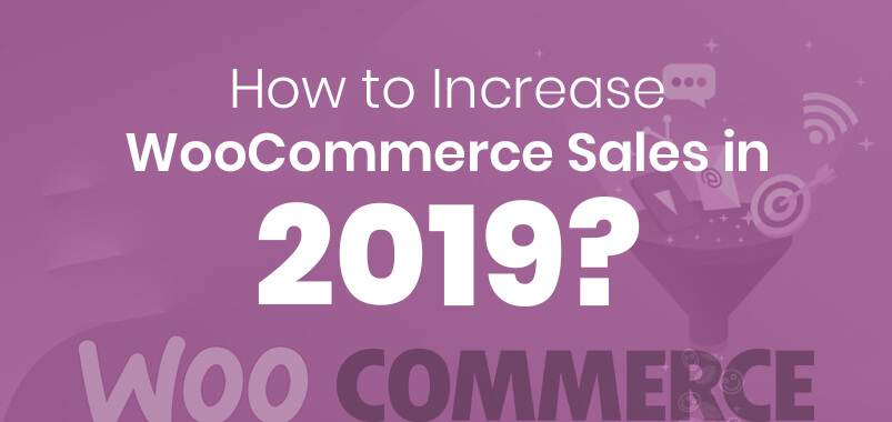 How-to-Increase-WooCommerce-Sales-in-2019