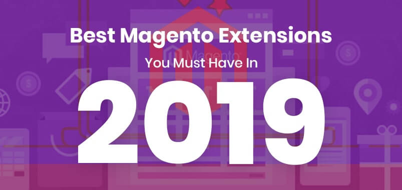 Best-Magento-Extensions-You-Must-Have-In-2019